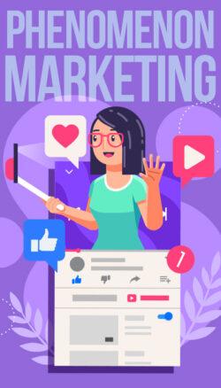 Phenomenon-Marketing